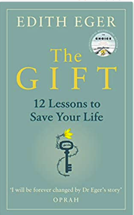 The Gift by Edith Eger