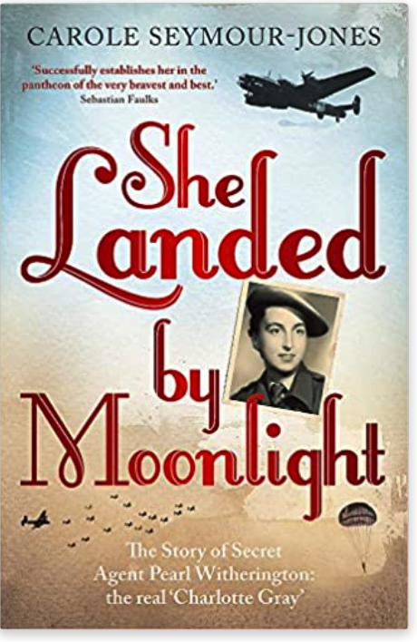 She landed by moonlight by Carole Seymour-Jones